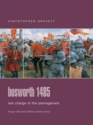 Bosworth 1485 : Last Charge of the Plantagenets