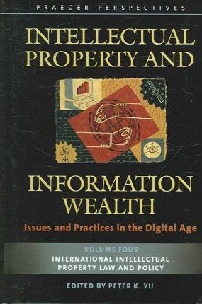 Intellectual Property and Information Wealth