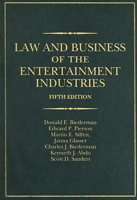 Law and Business of the Entertainment Industries, 5th Edition