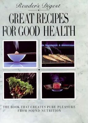 """Reader's Digest"" Great Recipes for Good Health"