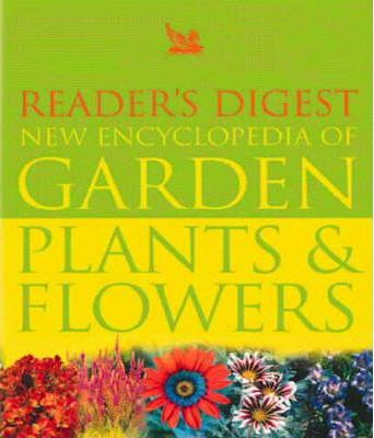 """Reader's Digest"" New Encyclopaedia of Garden Plants and Flowers"