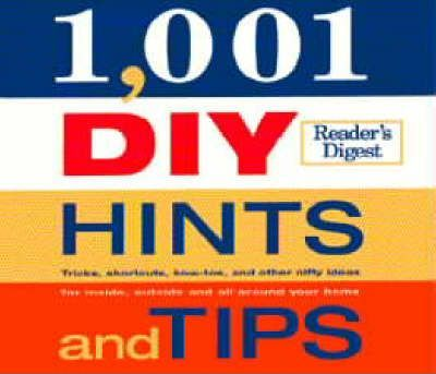 1001 DIY Hints and Tips