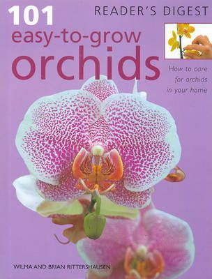 101 Easy to Grow Orchids