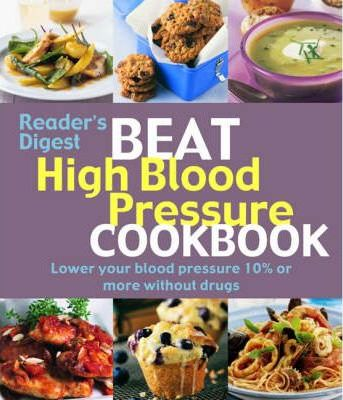 Beat High Blood Pressure Cookbook