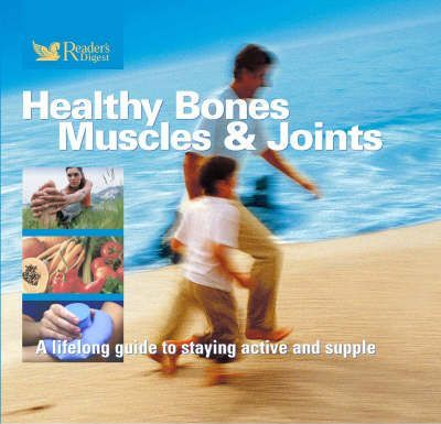 Healthy Bones, Muscles and Joints