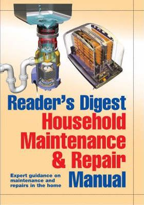 """Reader's Digest"" Household Maintenance and Repair Manual"