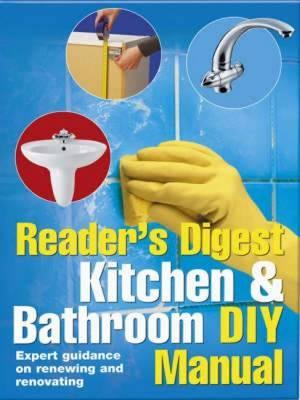 Kitchen and Bathroom DIY Manual