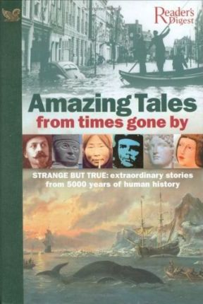 Amazing Tales from Times Gone by