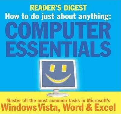How to Do Just About Anything... Computer Essentials