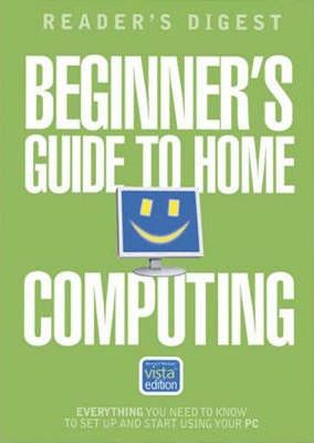 Beginner's Guide to Home Computing