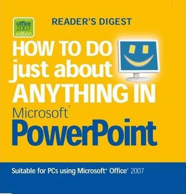 How to Do Just About Anything in PowerPoint