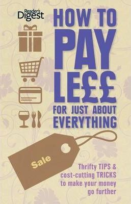 How to Pay Less for Just About Everything