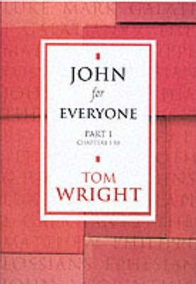 John for Everyone: Chapters 1-10 Pt. 1