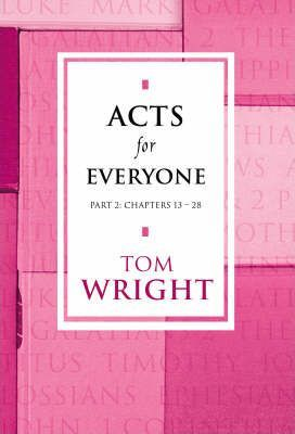 Acts for Everyone: Chapters 13-28 Pt. 2