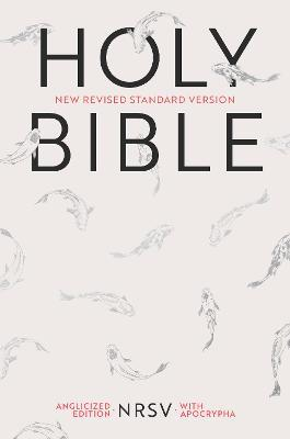 Holy Bible New Standard Revised Version  NRSV Anglicized Edition with Apocrypha