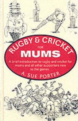 Rugby and Cricket for Mums