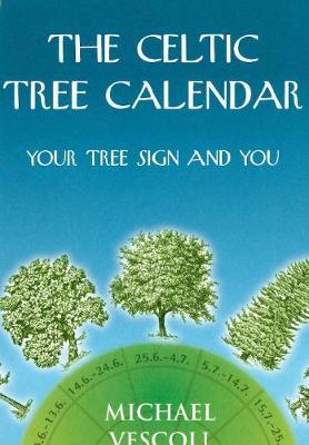 The Celtic Tree Calendar Rosemary Dear 9780285634633