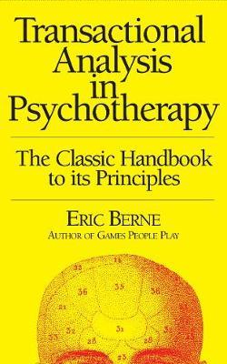 Eric Berne Transactional Analysis In Psychotherapy Epub Download