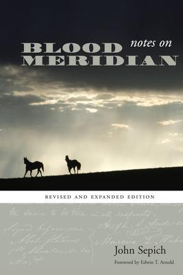 """Notes on """"Blood Meridian"""""""