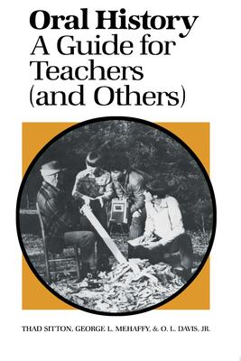 Oral History  A Guide for Teachers (and Others)