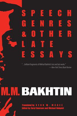 speech genres and other late essays m m bakhtin  speech genres and other late essays