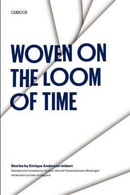 Woven on the Loom of Time