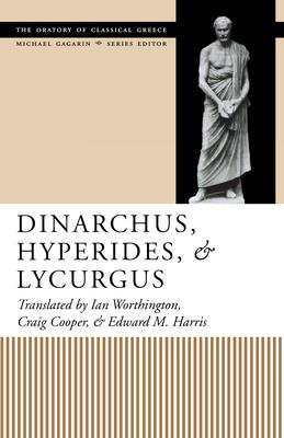 Dinarchus, Hyperides, and Lycurgus