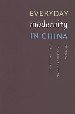 Everyday Modernity in China