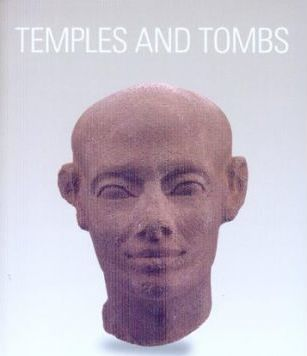 Temples and Tombs