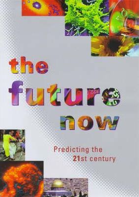The Future Now
