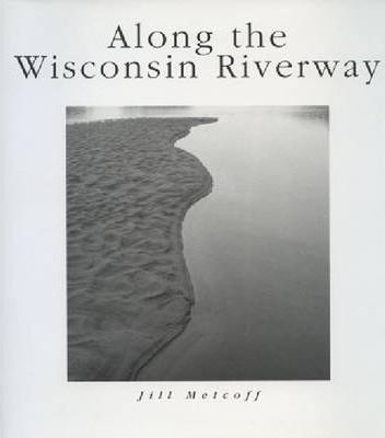 Along the Wisconsin Riverway