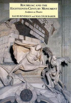 Roubiliac and the Eighteenth-Century Monument