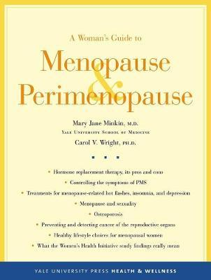 A Woman's Guide to Menopause and Perimenopause : Mary Jane Minkin