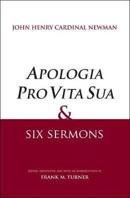 """Apologia Pro Vita Sua"" and Six Sermons"