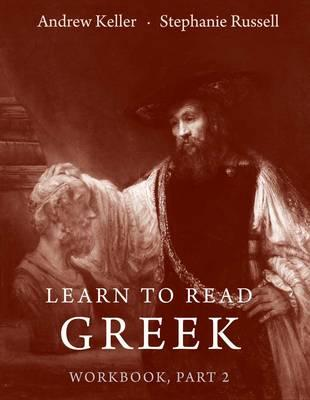 Learn to Read Greek : Workbook, Part 2