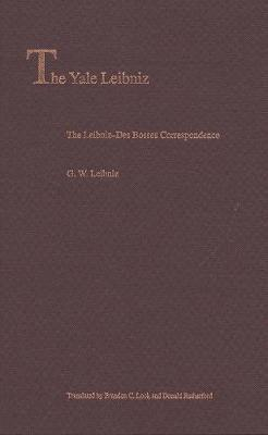 The Leibniz-Des Bosses Correspondence