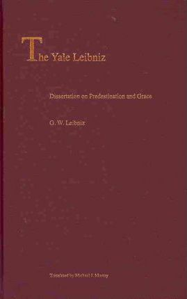 Dissertation on Predestination and Grace