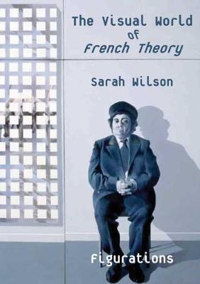 The Visual World of French Theory