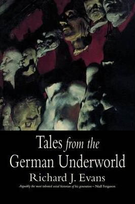 Tales from the German Underworld