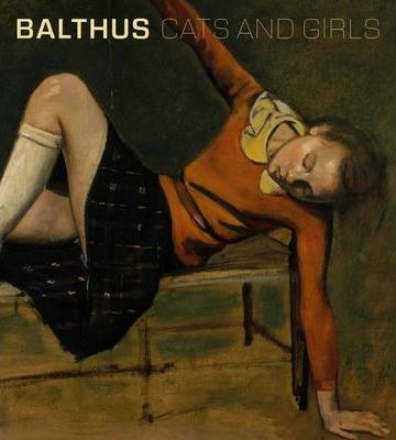Balthus : Cats and Girls