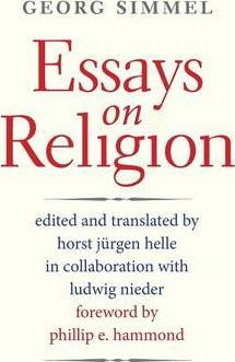 essays on religion georg simmel  essays on religion