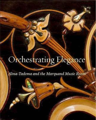 Orchestrating Elegance  Alma-Tadema and the Marquand Music Room