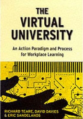 The Virtual University: Action Paradigm and Process for Workplace Learning