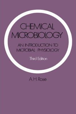 Chemical Microbiology: An Introduction to Microbial