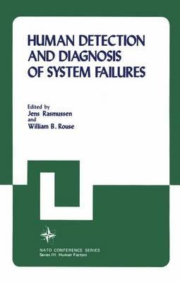 Human Detection and Diagnosis of System Failures