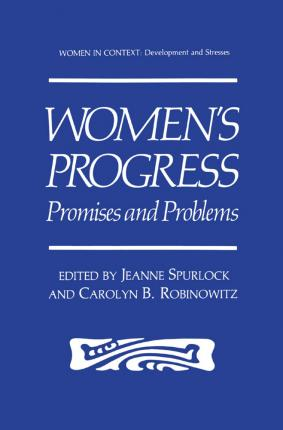 Women's Progress  Promises and Problems