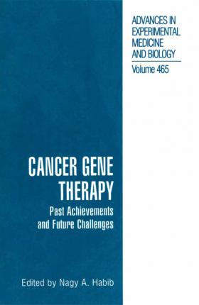 Cancer Gene Therapy  Past Achievements and Future Challenges