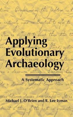 Applying Evolutionary Archaeology  A Systematic Approach