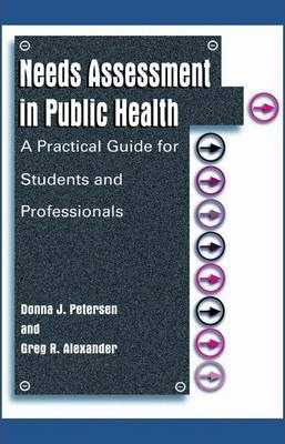 Needs Assessment in Public Health: