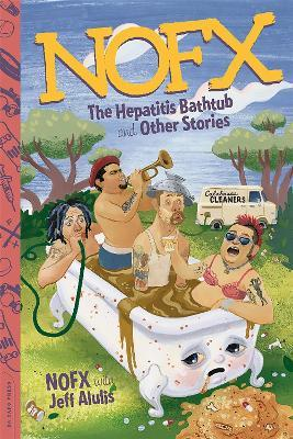 NOFX : The Hepatitis Bathtub and Other Stories
